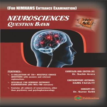 Neurosciences-Question Bank (For NIMHANS Enterance Examination) 2020