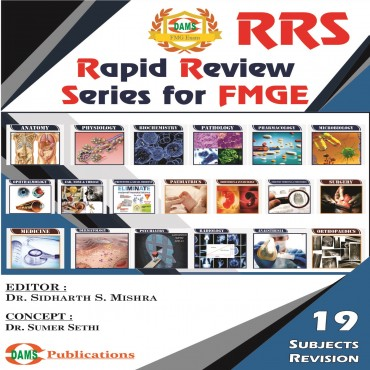 Rapid Review Series for Foreign Medical Graduates Examination (FMGE)-19 Subjects Revision (Best for MCI Screening Students)