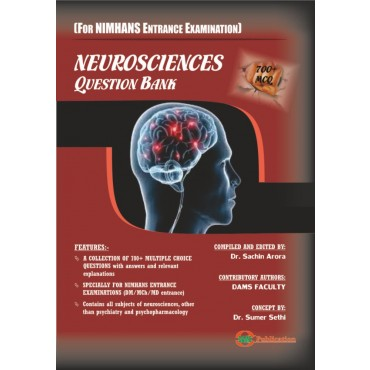 Neurosciences-Question Bank ( For NIMHANS Enterance Examination) 2018