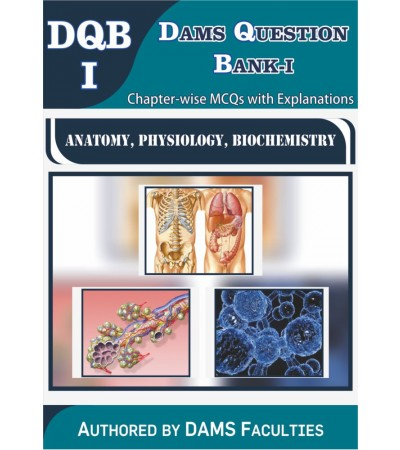Question Bank-I 2019 (DQB-I Anatomy, Physiology, Biochemistry)